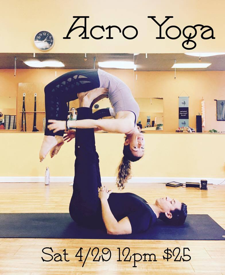Acro Yoga Incorporates The Principles And Poses Of Partner Acrobatics Into A Challenging Fun Practice That Builds Trust Alignment